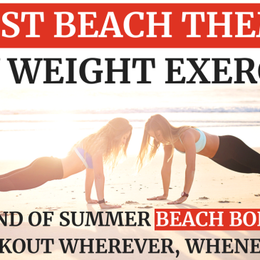 5 Best Beach Themed Body Weight Exercises